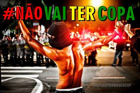 La Coupe du Monde de football cristallise le mécontentement brésilien. Não Vai Ter Copa (la Coupe n'aura pas lieu). ©DR